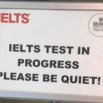 IELTS be quiet sign