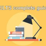 IELTS complete guide