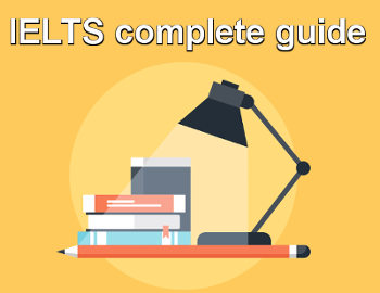 IELTS complete guide (WITH EXAMPLE QUESTIONS)